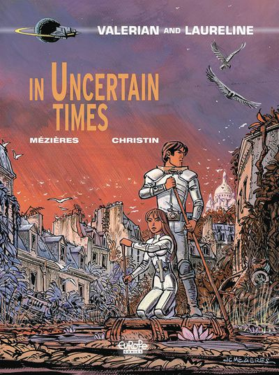 Valerian GN Vol. 18 In Uncertain Times