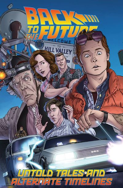 Back To The Future TPB Vol. 01 Untold Tales & Alt Timelines