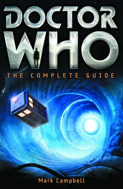 Doctor Who Complete Guide SC
