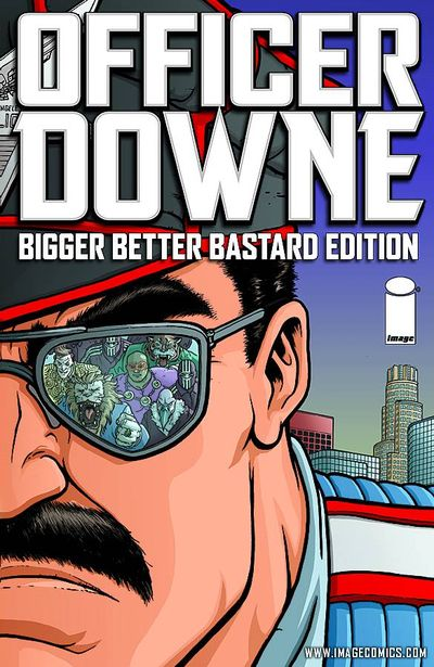 Officer Downe Bigger Better Bastard Ed HC