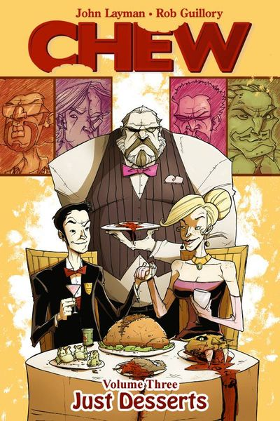 Chew TPB Vol. 03 Just Desserts