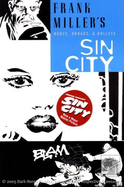 Sin City Volume 6 TPB: Booze, Broads, and Bullets (2nd Edition)