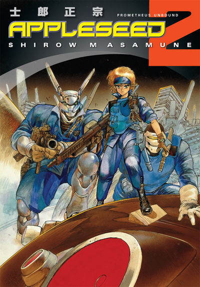 Appleseed Volume 2: Prometheus Unbound 3rd Edition TPB