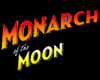 Monarch of the Moon (2005) Dark Horse Indie, Image Entertainment