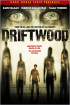 Driftwood (2006) Dark Horse Indie, Image Entertainment
